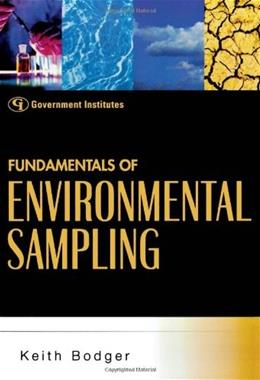 Fundamentals of Environmental Sampling, by Bodger 9780865879577