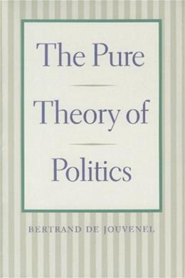 The Pure Theory of Politics 9780865972650