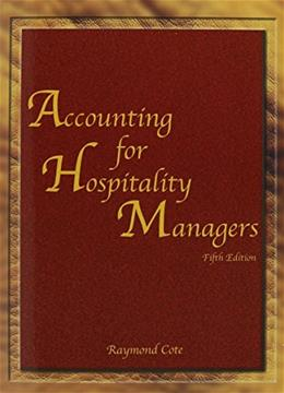Accounting for Hospitality Managers, by Cote, 5th Edition 9780866122979