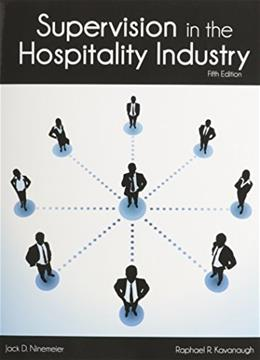 Supervision in the Hospitality Industry, by Kavanaugh, 5th Edition 9780866124058