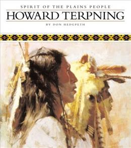 Howard Terpning Spirit of the Plains People, by Hedgpeth 9780867130607