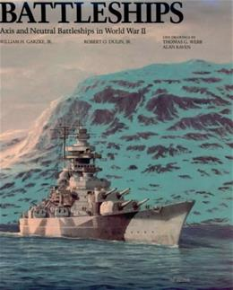 Battleships: Axis and Neutral Battleships in World War 2, by Garzke 9780870211010
