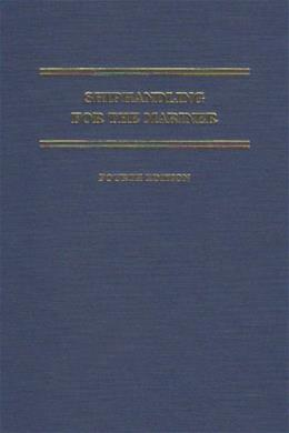 Shiphandling for the Mariner, by MacElrevey, 4th Edition 9780870335587