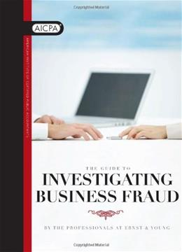 Guide to Investigating Business Fraud, by American Institute of CPAs 9780870518362