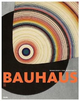 Bauhaus, by Dickerman, 1919-1933 9780870707582