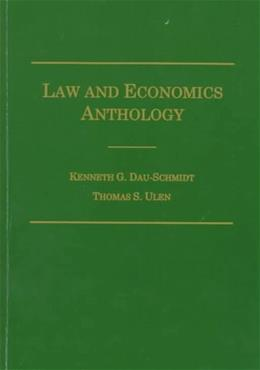 Law and Economics Anthology, by Dau-Schmidt 9780870842085