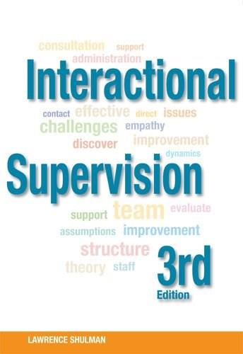 Interactional Supervision, by Shulman, 3rd Edition 9780871013941