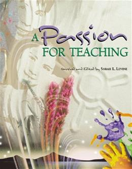 A Passion for Teaching 9780871203540