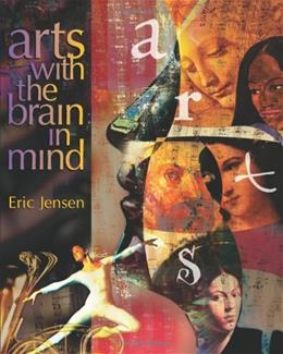 Arts with the Brain in Mind, by Jensen 9780871205148