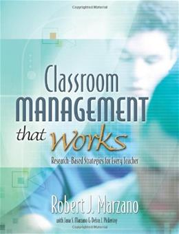 Classroom Management That Works: Research Based Strategies for Every Teacher, by Marzano 9780871207937