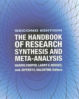 Handbook of Research Synthesis and Meta Analysis, by Cooper, 2nd Edition 9780871541635