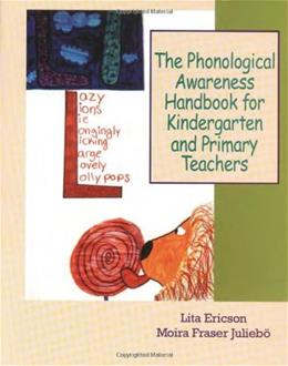 Phonological Awareness Handbook for Kindergarten and Primary Teachers, by Ericson 9780872071803