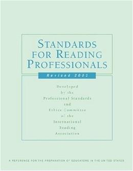Standards for Reading Professionals 2003: A Reference for the Preparation of Educators in the United States 9780872075450