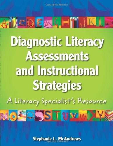 Diagnostic Literacy Assessments and Instructional Strategies: A Literacy Specialists Resource, by McAndrews 9780872076082