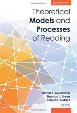 Theoretical Models and Processes of Reading, by Alvermann, 6th Edition 9780872077102