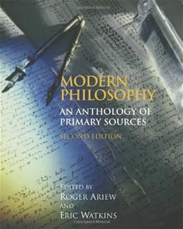 Modern Philosophy: An Anthology of Primary Sources, 2nd Edition 9780872209787