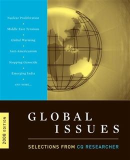 Global Issues: Selections from CQ Researcher, 2008 Edition 9780872894655