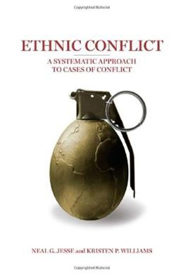 Ethnic Conflict: A Systematic Approach to Cases of Conflict, by Jesse 9780872894921