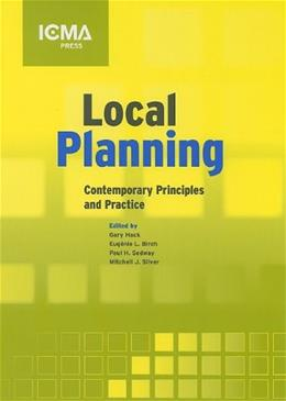 Local Planning: Contemporary Principles and Practice, by Hack, 4th Edition 9780873261487