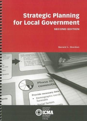 Strategic Planning For Local Government, by Gordon, 2nd Edition 9780873261777