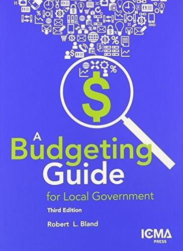 A Budgeting Guide for Local Government 3 9780873267670
