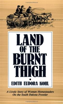 Land of the Burnt Thigh, by Kohl 9780873511995