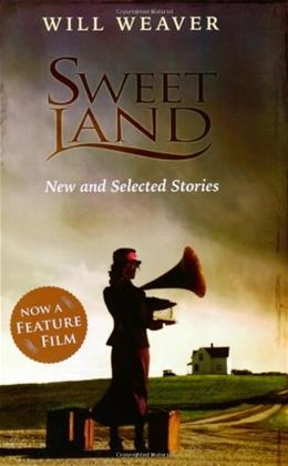 Sweet Land: New and Selected Stories 1 9780873515566