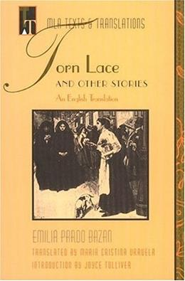 Torn Lace and Other Stories (Texts and Translations. Translations, 5) 9780873527842