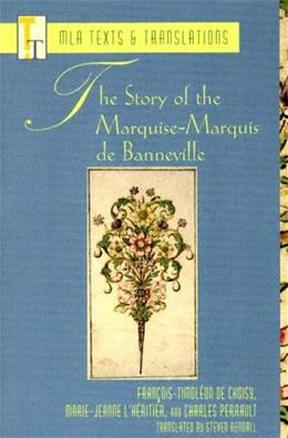 The Story of the Marquise-Marquis de Banneville (Texts and Translations) 9780873529327