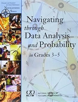 Navigation Series: Navigating through Data Analysis and Probability in Grades 3-5, by Chapin BK w/CD 9780873535212