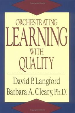 Orchestrating Learning With Quality 9780873893213