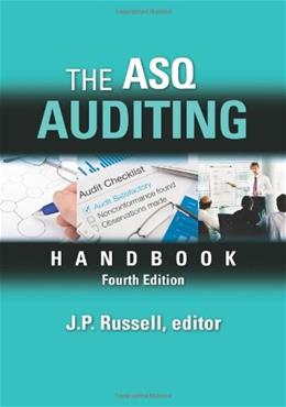 ASQ Auditing Handbook, by Russell, 4th Edition 9780873898478