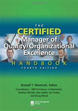 Certified Manager of Quality/Organizational Excellence Handbook, by Westcott, 4th Edition 9780873898614