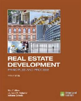 Real Estate Development: Principles and Process, by Miles, 5th Edition 9780874203431