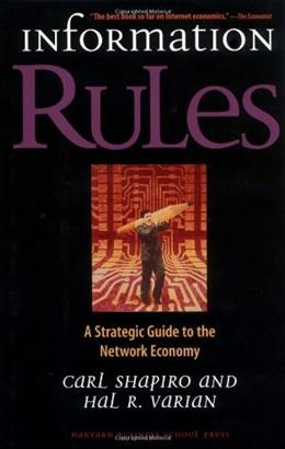 Information Rules: A Strategic Guide to the Network Economy, by Shapiro 9780875848631