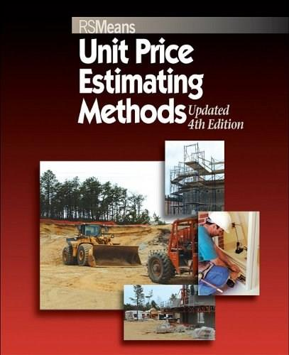Unit Price Estimating Methods, by Chiang, 4th Edition 9780876290163