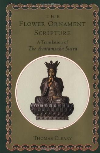 Flower Ornament Scripture: A Translation of the Avatamsaka Sutra, by Cleary 9780877739401