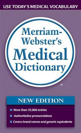Merriam Websters Medical Dictionary, by Merriam-Webster 9780877798538