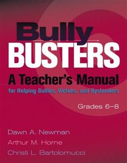 Bully Busters: A Teachers Manual for Helping Bullies, Victims, and Bystanders Pap/Com 9780878224524