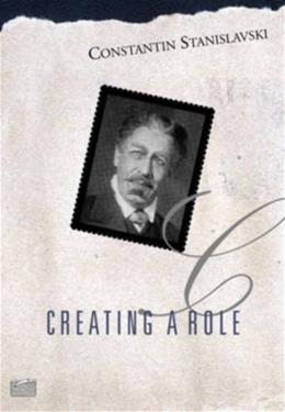 Creating a Role, by Stanislavsky 9780878309818