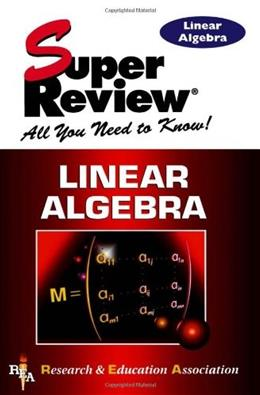 Linear Algebra Super Review 9780878910854