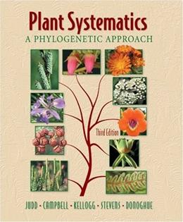 Plant Systematics: A Phylogenetic Approach, by Judd, 3rd Edition 3 w/CD 9780878934072