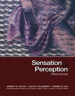 Sensation and Perception, by Wolfe, 3rd Edition 9780878935727