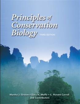 Principles of Conservation Biology, by Groom, 3rd Edition 9780878935970