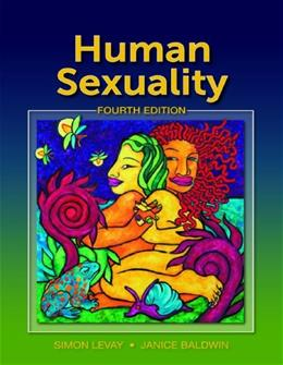 Human Sexuality, by LeVay, 4th Edition 9780878936106