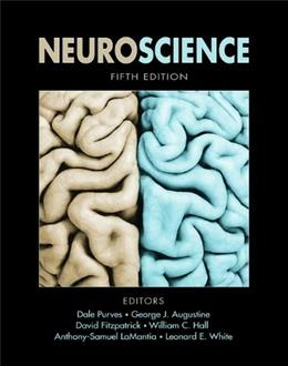 Neuroscience, by Purves, 5th Edition 9780878936465