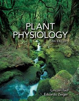 Plant Physiology, Fifth Edition 5 9780878938667