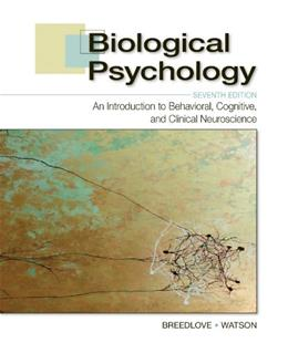 Biological Psychology: An Introduction to Behavioral, Cognitive, and Clinical Neuroscience, Seventh Edition 7 9780878939275