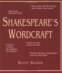 Shakespeares Wordcraft (Softcover) 9780879103453