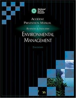Accident Prevention Manual for Business and Industry: Environmental Management, by Krieger, 2nd Edition 9780879122096
